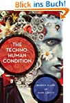 The Techno-Human Condition (English E...