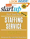 Start Your Own Staffing Service: Your...