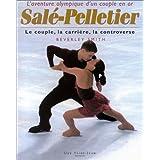 L'Aventure olympique d'un couple en or : Salé et Pelletier