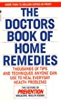 The Doctors Book of Home Remedies: Th...