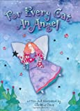 For Every Cat an Angel [Hardcover]