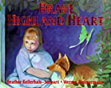 img - for Brave Highland Heart book / textbook / text book