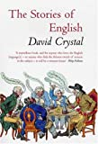 The Stories of English (1585676012) by David Crystal