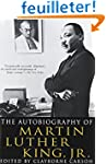 The Autobiography of Martin Luther Ki...