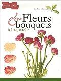 echange, troc Fabrice Denis, Jean-Marc Denis - Fleurs & bouquets à l'aquarelle