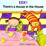 img - for Eek! There's a Mouse in the House (Sandpiper paperbacks) book / textbook / text book