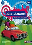 The Book of Actions - Anglais CAP - A2