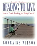 img - for Reading to Live: How to Teach Reading for Today's World book / textbook / text book