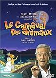 echange, troc Camille Saint-Saëns : Le Carnaval des animaux - Édition 2 DVD
