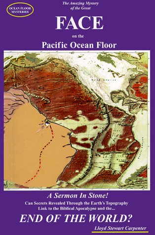 Ocean Floor Mysteries : The Amazing Mystery of the Great FACE on the Pacific Ocean Floor