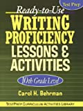 img - for Ready-To-Use Writing Proficiency Lessons and Activities: 10th Grade Level book / textbook / text book