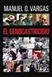 El Genocastricidio (Spanish Edition)