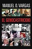 El Genocastricidio (Spanish Edition)
