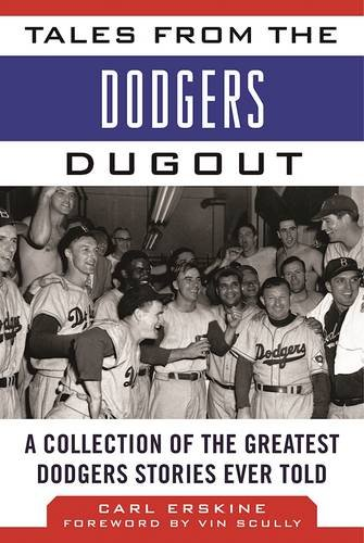 tales-from-the-dodgers-dugout-a-collection-of-the-greatest-dodgers-stories-ever-told-tales-from-the-