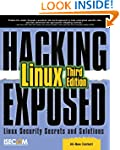 Hacking Exposed Linux: Linux Security...