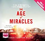 Karen Thompson Walker The Age of Miracles (unabridged audiobook)