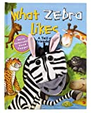 What Zebra Likes (Puppet & Story Book) (079441043X) by Wax, Wendy