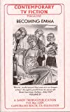BECOMING EMMA (CONTEMPORARY TV FICTION Book 57)