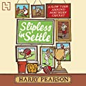 Slipless in Settle (       UNABRIDGED) by Harry Pearson Narrated by David Fleeshman