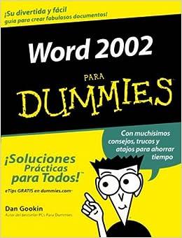Word 2002 Para Dummies (Spanish Edition): Dan Gookin: Amazon.com