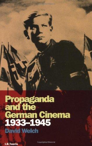 Propaganda and the German Cinema, 1933-1945 (Cinema and Society)