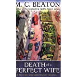 Death of a Perfect Wife: A Hamish Macbeth Murder Mysteryby M.C. Beaton