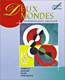 Deux Mondes: A Communicative Approach (0072320702) by Betsy J. Spielmann Guy; R Mary B.; Kerr