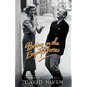 Bring on the Empty Horses  by David Niven - Paperback