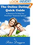THE ONLINE DATING QUICK GUIDE: A Reso...