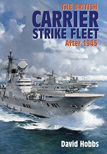 The British Carrier Strike Fleet: After 1945