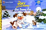 One Snowy Eve (The Poky Little Puppy)
