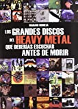 img - for Grandes discos del heavy metal que deber as escuchar antes de morir book / textbook / text book