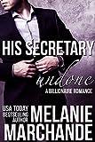 His Secretary: Undone (A Billionaire Romance) (English Edition)