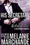 His Secretary: Undone (A Billionaire...