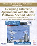 Designing Enterprise Applications with the J2EE¿ Platform (2nd Edition) (0201787903) by Singh, Inderjeet