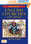 English Churches Explained: Britain&r...