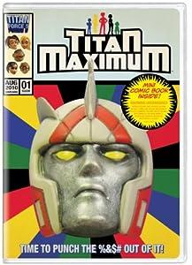 Titan Maximum: Season One