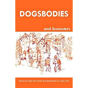 Dogsbodies and Scumsters