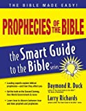 Prophecies of the Bible (The Smart Guide to the Bible Series)