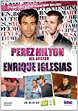 Perez Hilton - All Access - Enrique Iglesias - As Seen on ITV2 [DVD]