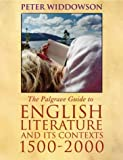 img - for The Palgrave Guide to English Literature and its Contexts: 1500-2000 book / textbook / text book
