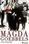 Magda Goebbels : Approche d'une vie par Klabunde