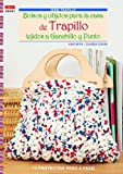 img - for Bolsos y objetos para la casa de trapillo tejidos a ganchillo y punto book / textbook / text book