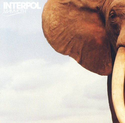 Interpol - Mammoth - Zortam Music