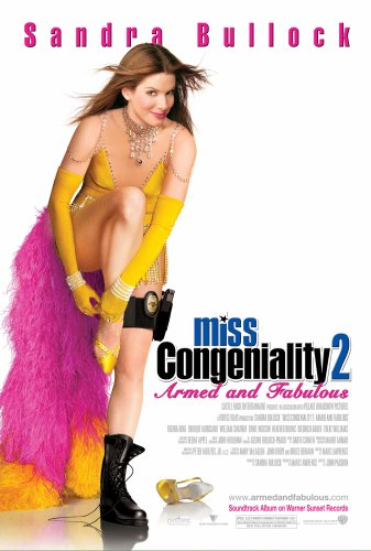 Miss Congeniality 2: Armed and Fabulous / Мисс Конгениальность 2: Прекрасна и опасна (2005)
