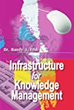 img - for Infrastructure for Knowledge Management by Randy Frid (2000-03-24) book / textbook / text book