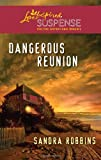 Dangerous Reunion (Love Inspired Suspense)