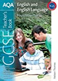 Malcolm Seccombe AQA GCSE English and English Language Foundation Tier Teacher's Book