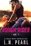 Rough Rider 1: Bad Boy MC Romance (Fast Life) (English Edition)