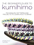 Beginner's Guide to Kumihimo: Techniq...